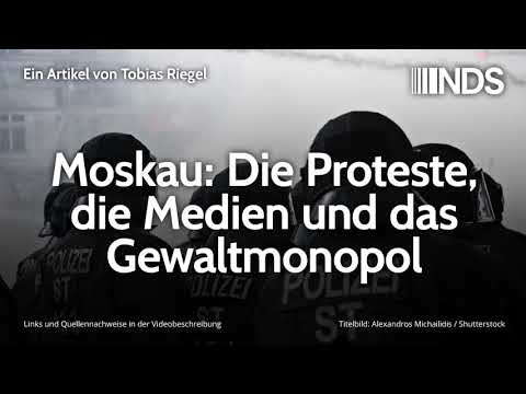 Moskau: Die Proteste, die Medien und das Gewaltmonopol   Tobias Riegel   NachDenkSeiten-Podcast