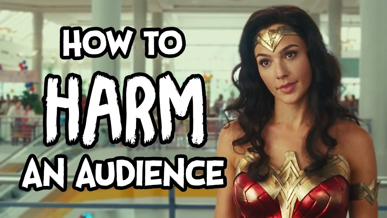 How To Harm Your Audience - Wonder Woman 1984