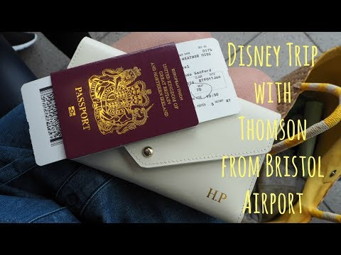 Disney Trip from Bristol Airport with Thomson