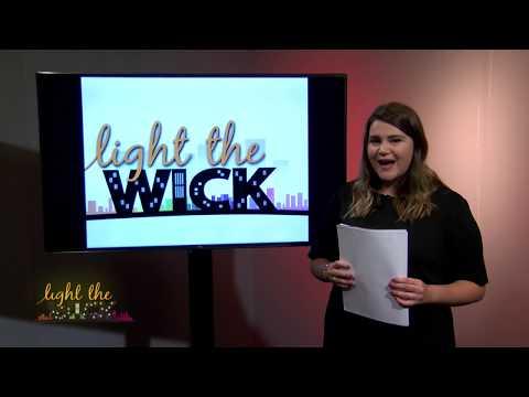 Light The Wick, September 22, 2017