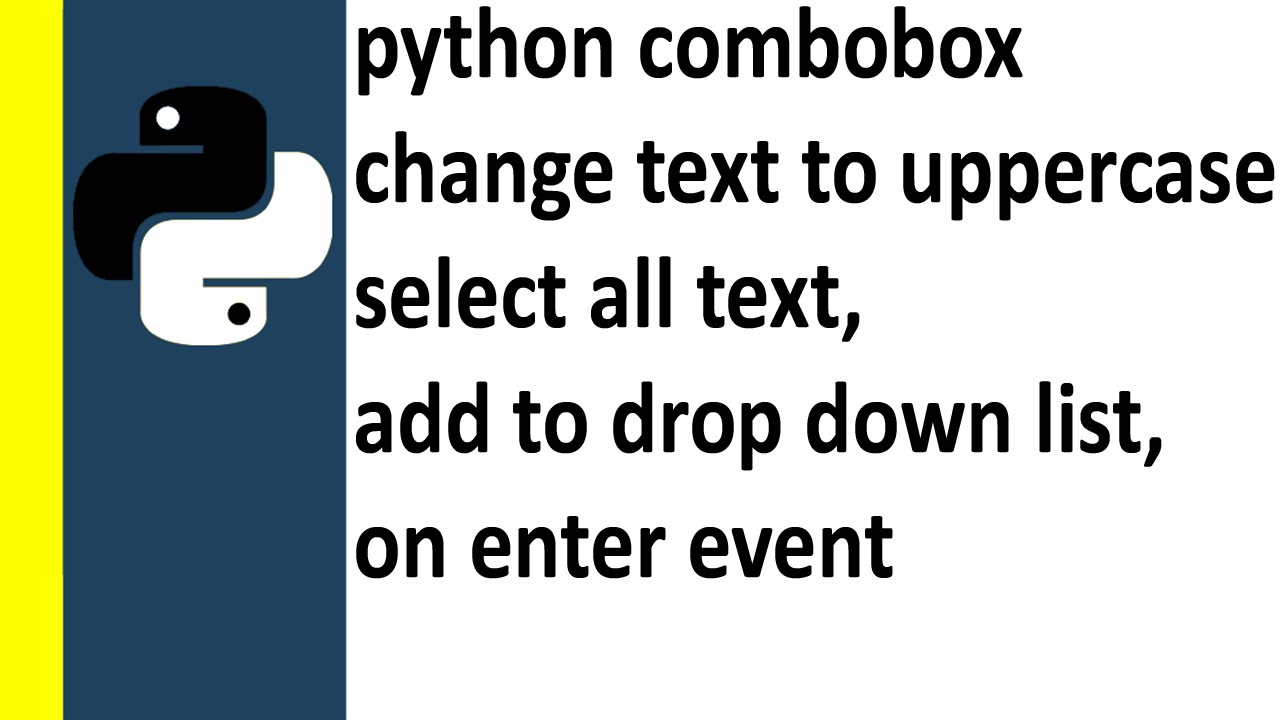Combobox Example In Python on enter event and populate drop down list