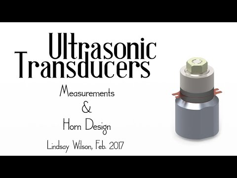 Ultrasonic Transducers - Measurements and Horn Design - YouTube