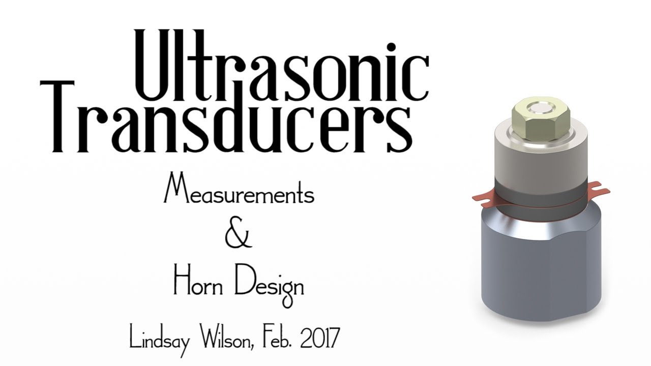 Ultrasonic Transducers Measurements And Horn Design Youtube Circuitdiagram Amplifiercircuit Max492max495singlesupplyopamp