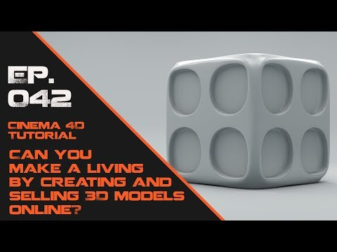 Can you make a living by creating and selling 3D models online?