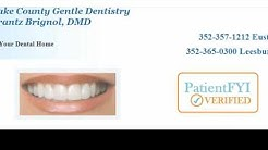Best Dentist in Eustis, FL- (352) 357-1212 (PatientFYI Verified - Dr. Bignol, D.M.D)
