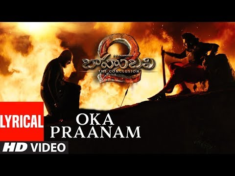 Oka Praanam Lyrical Video Song | Baahubali 2 | Prabhas, Anushka, Rana, Tamannaah, SS Rajamouli