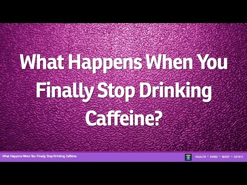 What Happens When You Finally Stop Drinking Caffeine