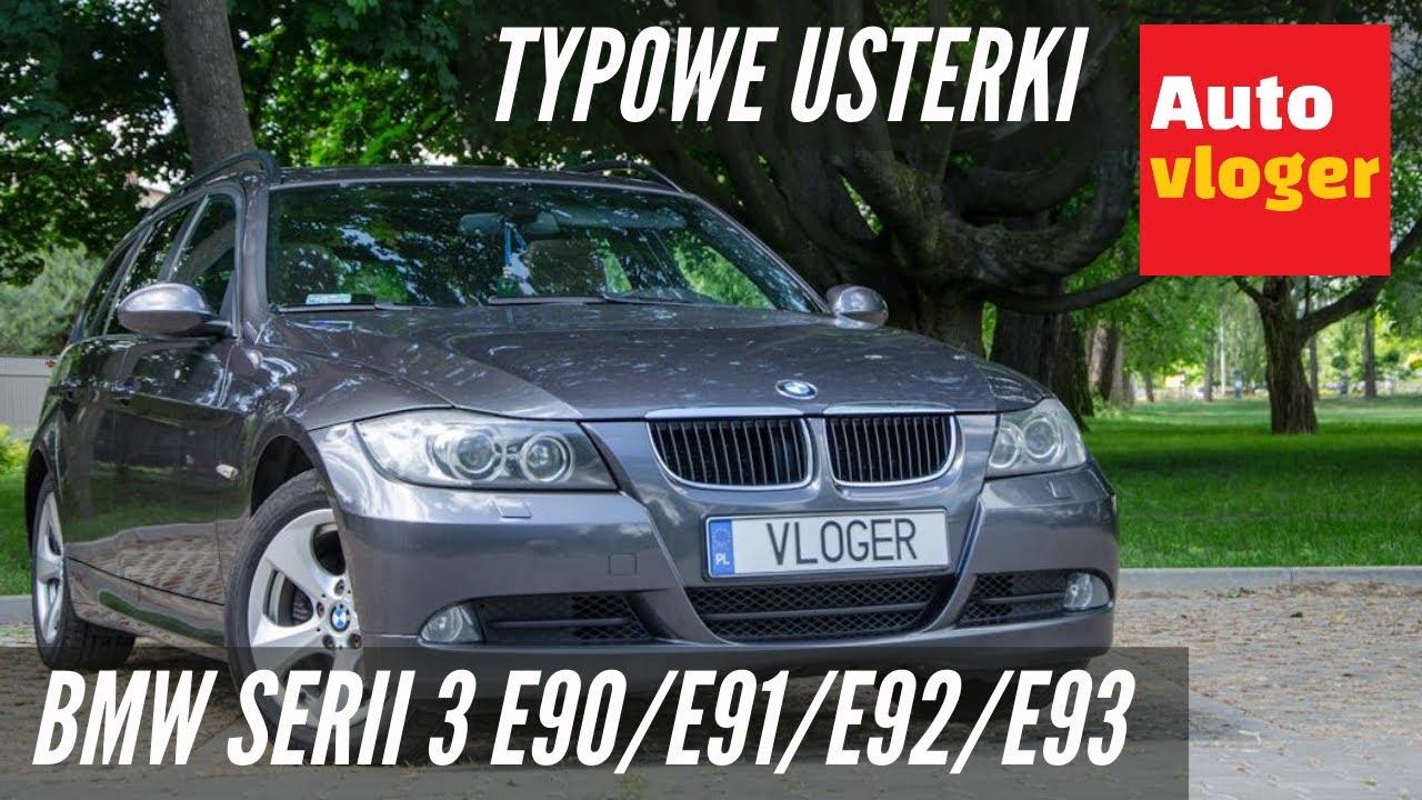 Bmw Serii 3 E90e91 Typowe Usterki Autovloger Thewikihow