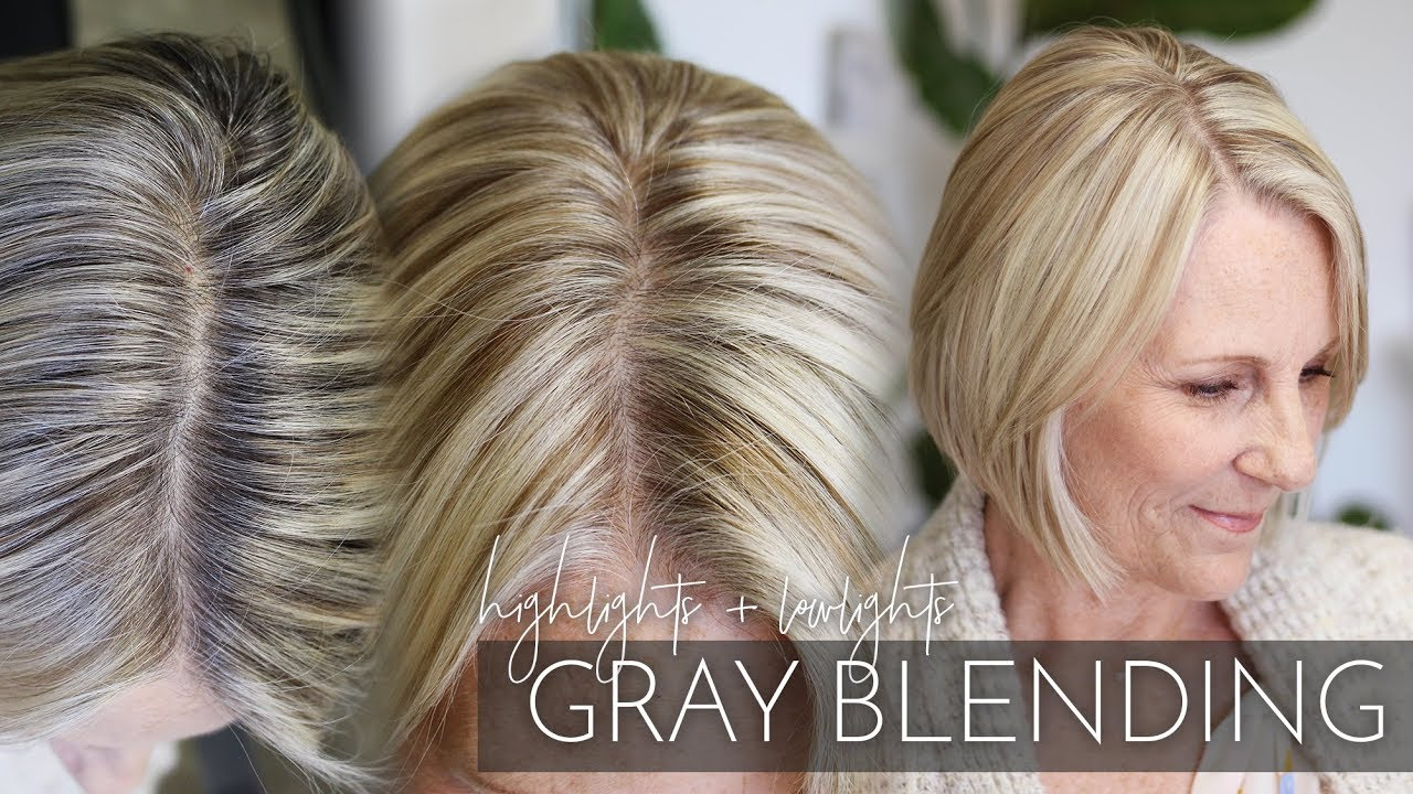 Blending Gray Hair With Highlights And Lowlights My Partial