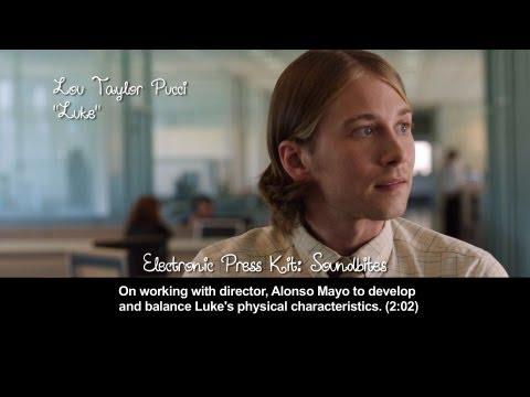 The Story of Luke EPK 8: Lou Taylor Pucci on developing Luke's personality