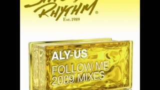 Aly Us - Follow Me (Fred Everything & Olivier Desmet SF Dub)