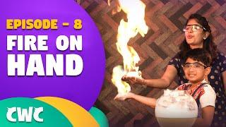 Fire on Hand | Ep#8 | Chitti with Chutties | Chitti