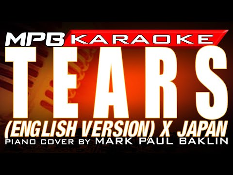 Tears (2010 English Version) - X Japan (Piano Version with Karaoke by Mark Paul Baklin)