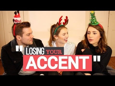 Why Do People Lose Their Accent? #Collabmas