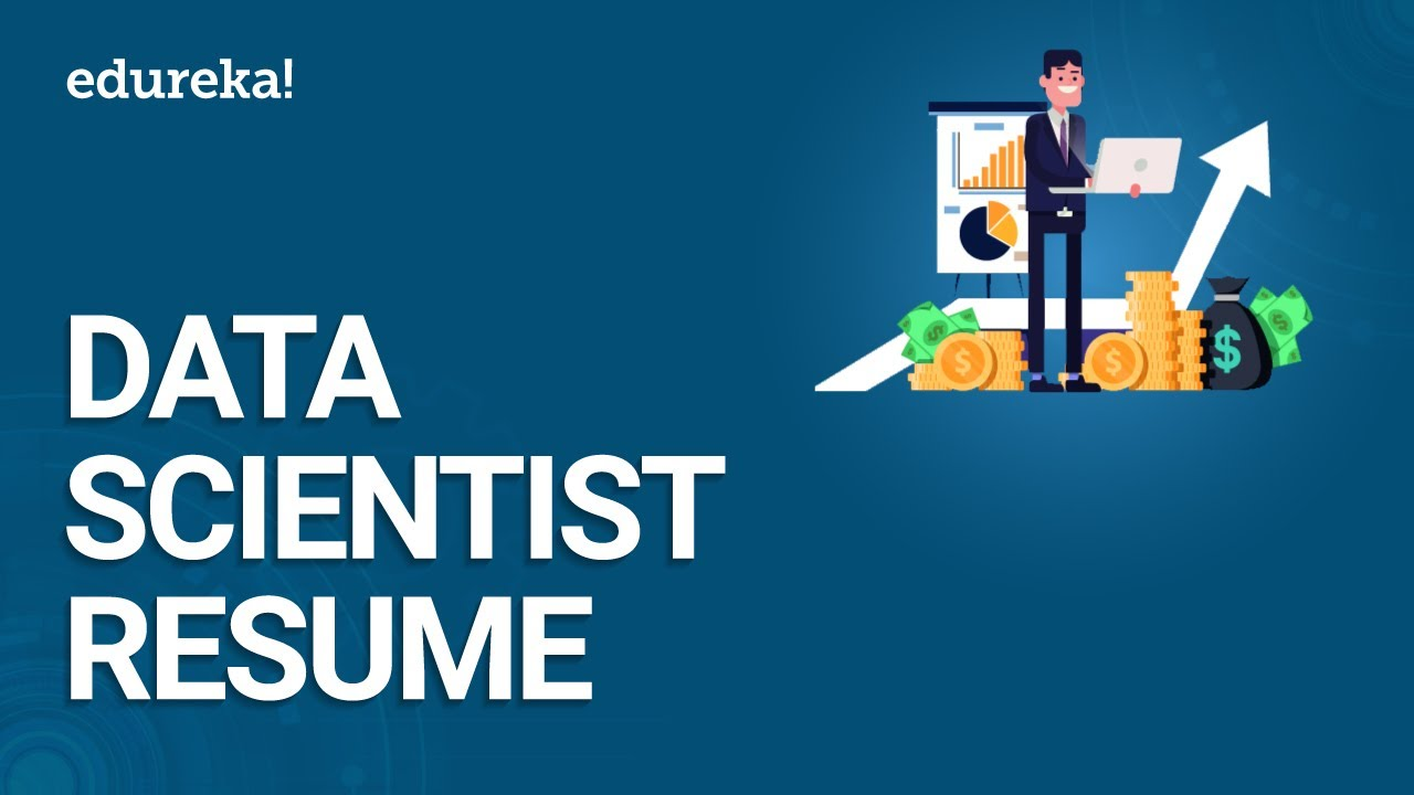 Building A Data Scientist Resume - Jobs, Salary & Skills   Edureka