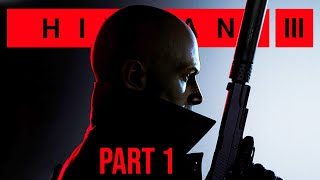 HITMAN 3 Gameplay Walktthrough Part 1 - DUBAI (On Top of the World)