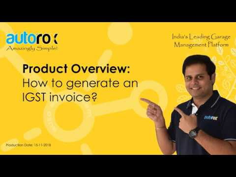 How to Generate An IGST Invoice in Autorox Garage Management Software