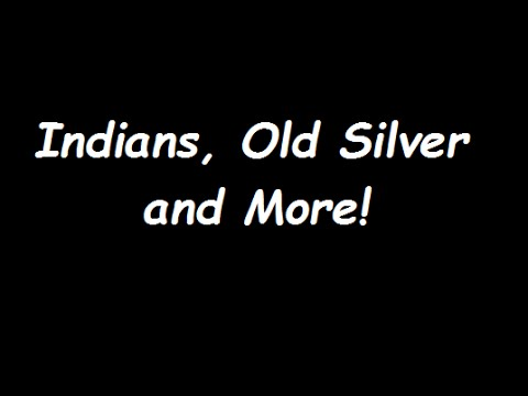 Indians, Old Silver and More