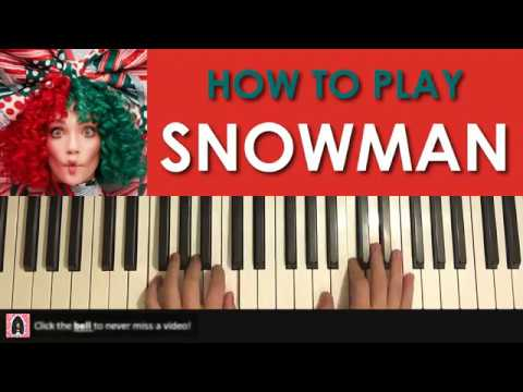 How To Play Sia Snowman Piano Tutorial Lesson Youtube