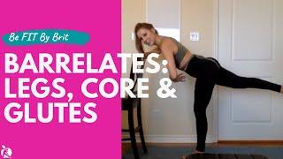 45 Minute Barrelates: Legs, Core & Glutes