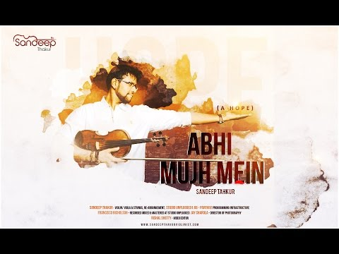 Abhi Mujh Mein Kahin (Violin Cover)   Sandeep Thakur   Agneepath