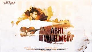 Abhi Mujh Mein Kahin (Violin Cover) | Sandeep Thakur | Agneepath