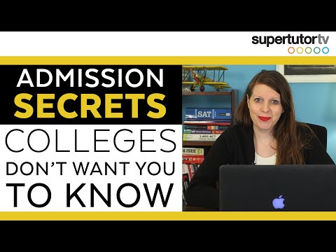 Admission Secrets Colleges Don't Want You To Know
