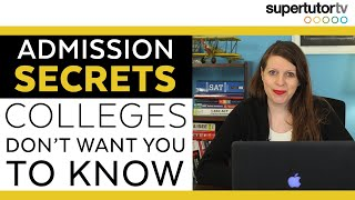 Admission Secrets Colleges Don