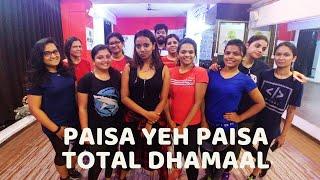 Paisa Yeh Paisa | Total Dhamaal | Danceworks : Terlina Phumale