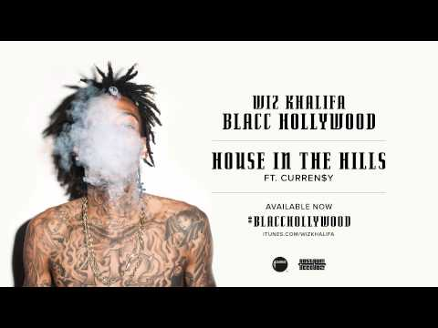 Wiz Khalifa - House In The Hills (feat. Curren$y) Lyrics