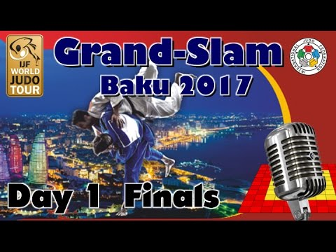 Judo Grand-Slam Baku 2017: Day 1 - Final Block