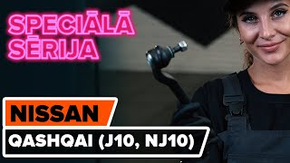 Kā nomainīt stūres šķērsstiepņa uzgali NISSAN QASHQAI (J10, NJ10) [AUTODOC VIDEOPAMĀCĪBA]