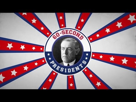 Woodrow Wilson | 60-Second Presidents | PBS