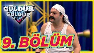 Güldür Güldür Show 9. Bölüm Tek Parça Full HD