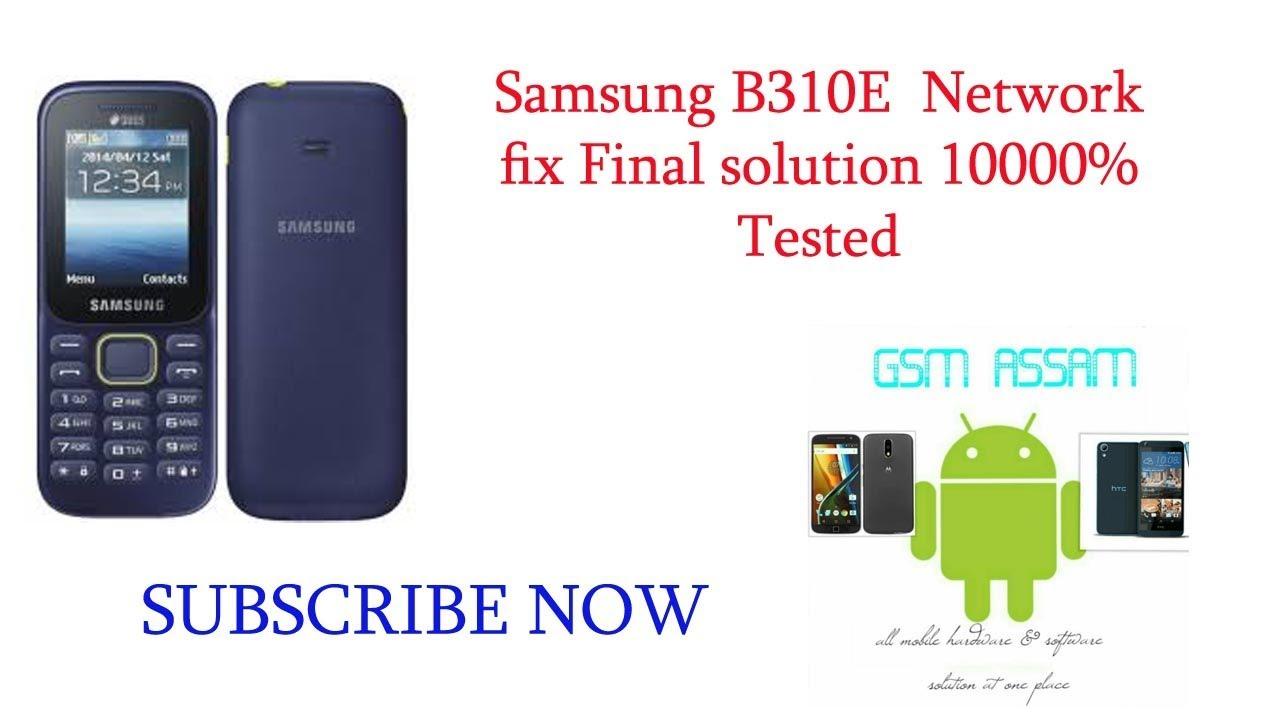 Samsung B310E No networt, low network working solution – GSM ASSAM