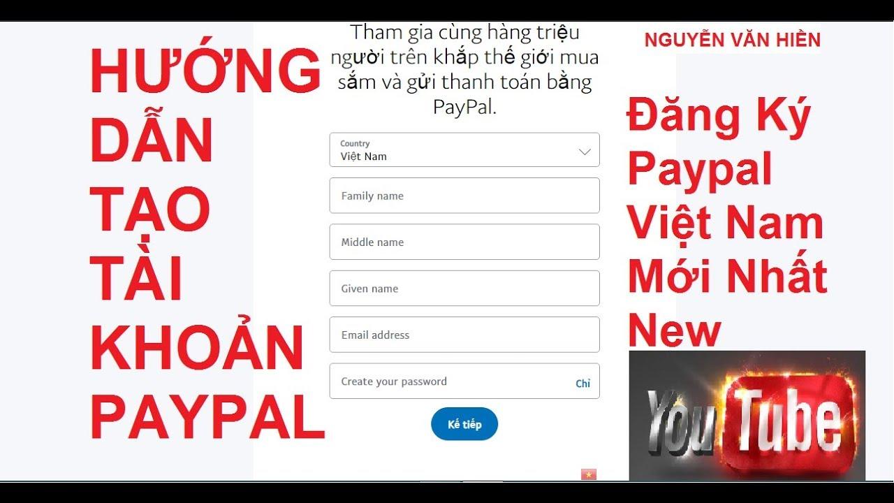 Hướng dẫn đăng ký tài khoản Paypal liên kết ngân hàng không cần Visa – Master Card mới nhất