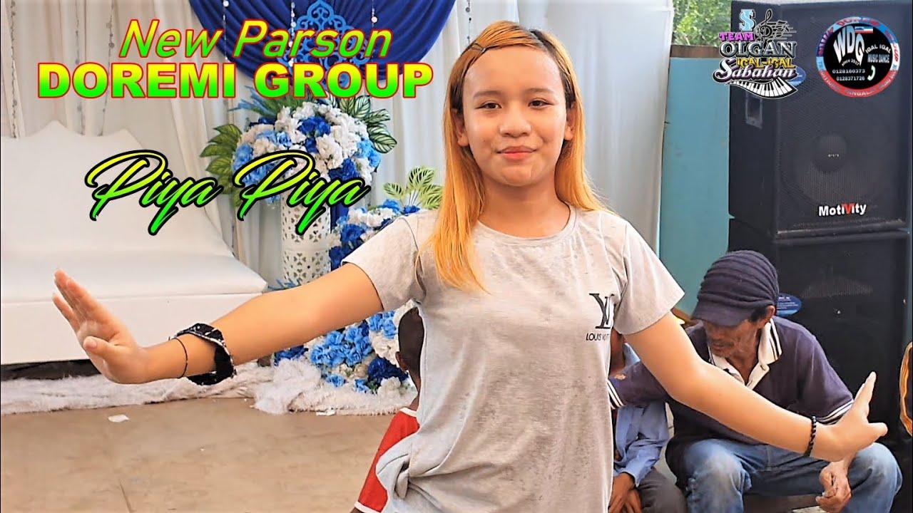 PIYA PIYA ✨NEW PARSON 💖 DOREMI GROUP