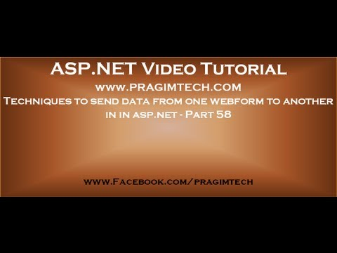 Techniques To Send Data From One Webform To Another In Asp.net   Part 58