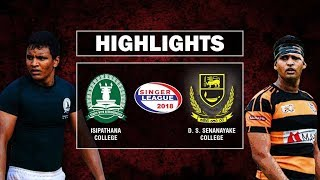 Match Highlights – Isipathana College v D. S. Senanayake | Schools Rugby 2018 #2