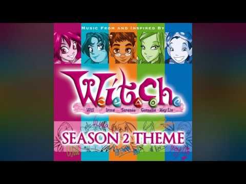 W.I.T.C.H. - Theme Song [SEASON 2]