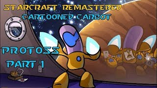 Cartooned Carbot Starcaft remastered l Part 1 l PROTOSS campagne