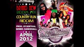 Download COUNTRY RUN RIDDIM MIX BY MR MENTALLY (APRIL 2012) MP3 song and Music Video