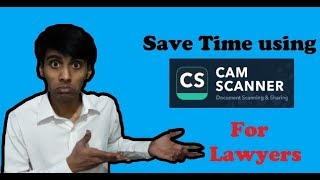 Reduce unnecessary typing using CamScanner (for Lawyers)