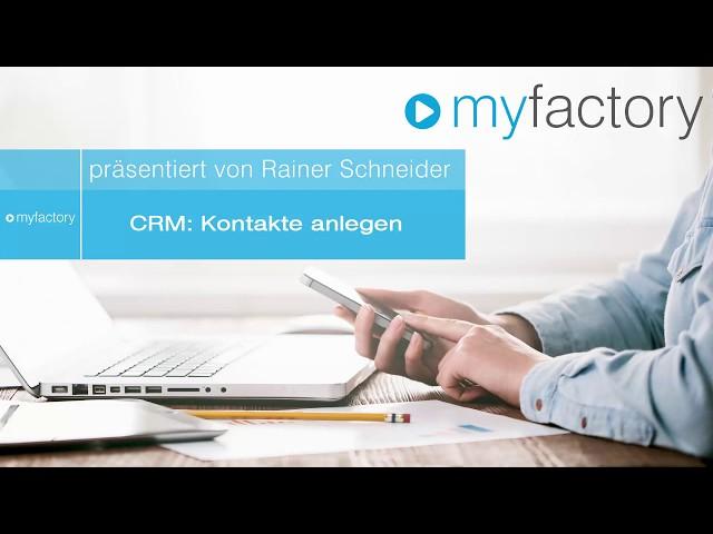 CRM - Kontakte anlegen