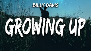 Billy Davis - Growing Up (Lyrics)