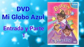 DVD Mi Globo Azul Entrada y Parte 1.wmv