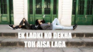 Ek ladki Ko Dekha Toh Asia Laga | Dance Cover | Choreography | Neeraj & Reshma