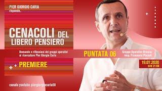 Pier Giorgio Caria risponde - CENACOLI DEL LIBERO PENSIERO - Puntata 06 - Gruppo operativo Brescia