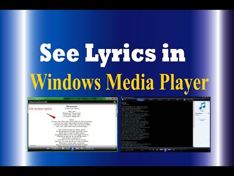 How to add Lyrics to Windows Media player-add/see lyrics in Windows Media  Player