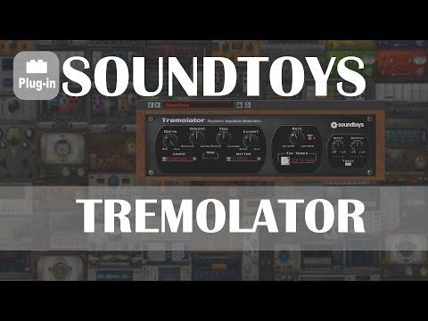 Soundtoys : Tremolator  [gratuit/free → Nov 30, 2016]